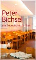 Mit freundlichen Grüßen (eBook, ePUB)