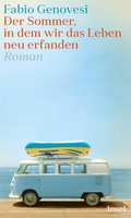 Der Sommer, in dem wir das Leben neu erfanden (eBook, ePUB)