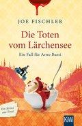 Die Toten vom Lärchensee (eBook, ePUB)