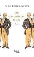 Die siamesischen Brüder (eBook, ePUB)