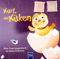 Mein Fingerpuppenbuch mit Bauernhoftieren - Kurt, das Küken