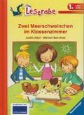 Leserabe - Zwei Meerschweinchen im Klassenzimmer (1. Lesestufe)