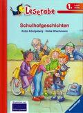 Leserabe - Schulhofgeschichten (1. Lesestufe)
