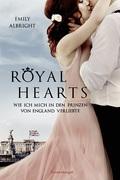 Royal Hearts - Wie ich mich in den Prinzen von England verliebte