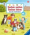 Sachen suchen, Sachen hören: Bei den Tierkindern - Soundbuch