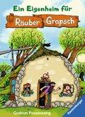 Ein Eigenheim für Räuber Grapsch (Band 3) (eBook, ePUB)