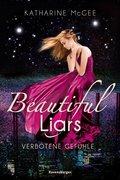 Beautiful Liars, Band 1: Verbotene Gefühle (eBook, ePUB)