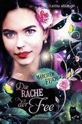 Märchenfluch, Band 2: Die Rache der Fee (eBook, ePUB)