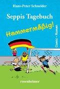 Seppis Tagebuch - Hammermäßig!: Ein Comic-Roman Band 6 (eBook, ePUB)