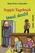 Seppis Tagebuch - Heul doch!: Ein Comic-Roman Band 7 (eBook, ePUB)