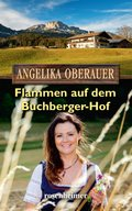 Flammen auf dem Buchberger-Hof (eBook, ePUB)