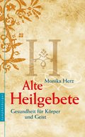 Alte Heilgebete (eBook, ePUB)