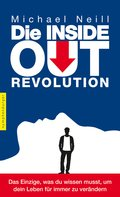 Die Inside-Out-Revolution (eBook, ePUB)