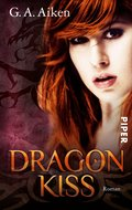 Dragon Kiss (eBook, ePUB)