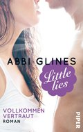 Little Lies - Vollkommen vertraut (eBook, ePUB)