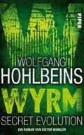 Wolfgang Hohlbeins Wyrm. Secret Evolution (eBook, ePUB)