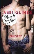 Rush too Far - Erhofft (eBook, ePUB)