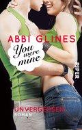 You were Mine - Unvergessen (eBook, ePUB)