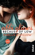 Because of Low - Marcus und Willow (eBook, ePUB)