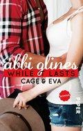 While It Lasts - Cage und Eva (eBook, ePUB)