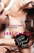 The Best Goodbye - Ganz nah (eBook, ePUB)