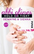Hold On Tight - Dewayne und Sienna (eBook, ePUB)