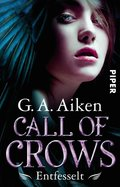 Call of Crows - Entfesselt (eBook, ePUB)