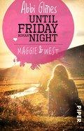 Until Friday Night - Maggie und West (eBook, ePUB)