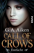 Call of Crows - Entfacht (eBook, ePUB)
