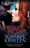 Wildes Feuer, scharfe Krallen (eBook, ePUB)