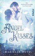 Angel Kisses: Das Weihnachtswunder von New York (eBook, ePUB)