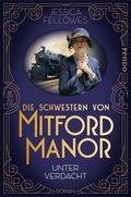 Die Schwestern von Mitford Manor - Unter Verdacht (eBook, ePUB)