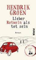 Lieber Rotwein als tot sein (eBook, ePUB)