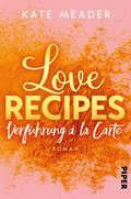 Love Recipes - Verführung à la carte (eBook, ePUB)