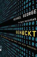 Geh@ckt - Wie Angriffe aus dem Netz uns alle bedrohen