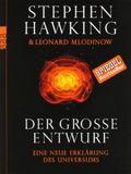 Stephen W. Hawking - Der große Entwurf: Eine neue Erklärung des Universums