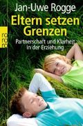 Eltern setzen Grenzen - Partnerschaft und Klarheit in der Erziehung