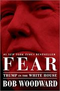Fear - Trump in the White House