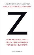 Herrn Zetts Betrachtungen, oder Brosamen, die er fallen ließ, aufgelesen von seinen Zuhörern (eBook, ePUB)