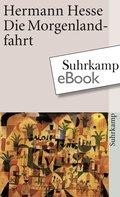Die Morgenlandfahrt (eBook, ePUB)