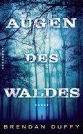 Augen des Waldes (eBook, ePUB)