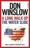 A Long Walk Up the Water Slide (eBook, ePUB)