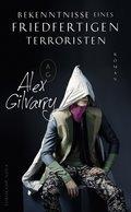Bekenntnisse eines friedfertigen Terroristen (eBook, ePUB/PDF)