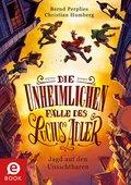 Die unheimlichen Fälle des Lucius Adler 2: Jagd auf den Unsichtbaren (eBook, ePUB)