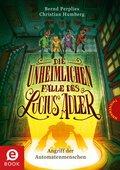 Die unheimlichen Fälle des Lucius Adler 3: Angriff der Automatenmenschen (eBook, ePUB)
