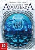 Die Wächter von Aquaterra (eBook, ePUB)