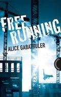 Freerunning (eBook, ePUB)
