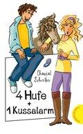 4 Hufe + 1 Kussalarm (eBook, ePUB)
