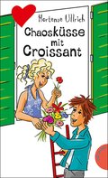 Chaosküsse mit Croissant (eBook, ePUB)