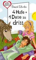 4 Hufe + 1 Date zu dritt (eBook, ePUB)